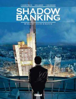 Shadow_Banking_Nr.1_-_De_Kracht_van_de_shaduw_01